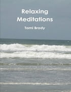 Relaxing Meditations