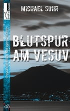 Blutspur am Vesuv by Michael Suhr
