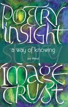 Way of Knowing by Joy Mead