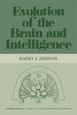 Book Evolution of The Brain and Intelligence by Jerison, Harry