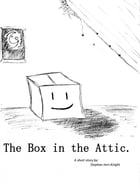 The Box in the Attic by Stephan Imri-Knight