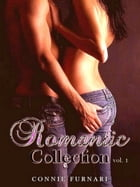 Romantic Collection vol. 1 by Connie Furnari