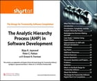 The Analytic Hierarchy Process (AHP) in Software Development (Digital Short Cut): ANALYTIC HIERARCHY PROC _1 by Bijay K. Jayaswal