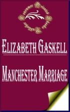 Manchester Marriage by Elizabeth Gaskell