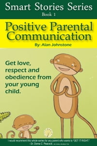 Positive Parental Communication