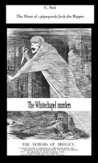 The Hunt of a pipsqueak Jack the Ripper by c Neil