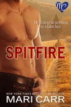 Spitfire by Mari Carr