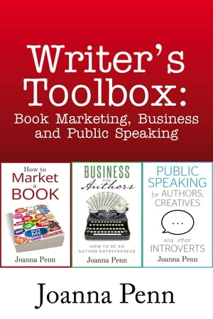 Writer's Toolbox: Book Marketing,  Business and Public Speaking 3 full-length books: How to Market a Book,  Business for Authors and Public Speaking for