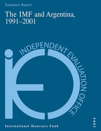 The IMF and Argentina, 1991-2001