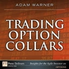 Trading Option Collars