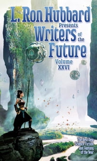 Writers of the Future 26, Science Fiction Short Stories, Anthology of Winners of Worldwide Writing…