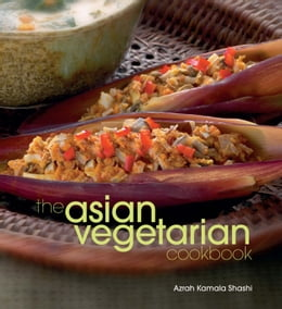 Book The Asian Vegetarian Cookbook by Azrah Kamala Shashi