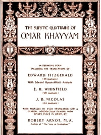 The Sufistic Quatrains of Omar Khayyam [Illustrated]