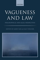 Vagueness and Law: Philosophical and Legal Perspectives