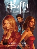 Buffy the Vampire Slayer: Panel to Panel-Season 8 & 9 c5c8133e-a902-4a04-8690-e9071592b932