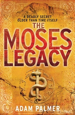 Book The Moses Legacy by Adam Palmer