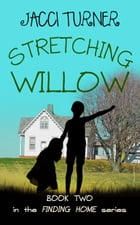 Stretching Willow by Jacci Turner