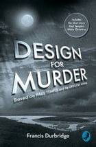 Design For Murder: Based on 'Paul Temple and the Gregory Affair' by Francis Durbridge