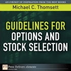 Guidelines for Options and Stock Selection by Michael C. Thomsett
