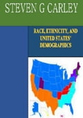 Race, Ethnicity, and United States Demographics