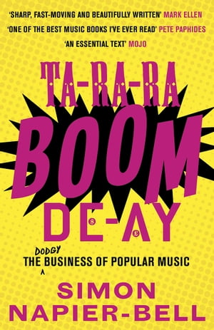 Ta-Ra-Ra-Boom-De-Ay The dodgy business of popular music