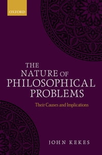 The Nature of Philosophical Problems: Their Causes and Implications