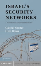 Israel's Security Networks: A Theoretical and Comparative Perspective