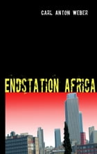 Endstation Africa by Carl Anton Weber