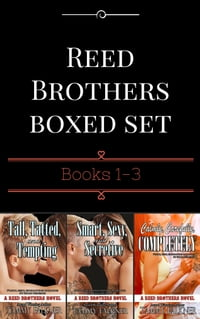 Reed Brothers Boxed Set Books 1-3