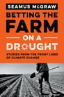 Betting the Farm on a Drought Cover Image