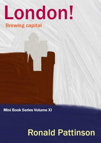 London! : Mini Book Series Volume XI