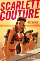Scarlett Couture #1 by Des Taylor
