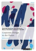 Corporate Design in der Praxis by Henning Nieslony