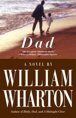 Book Dad: A Novel by William Wharton