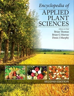 Book Encyclopedia of Applied Plant Sciences by Thomas, Brian