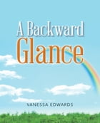 A Backward Glance