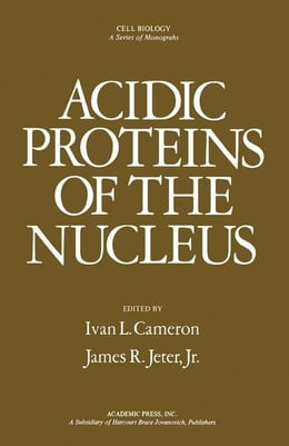 Book Acidic Proteins of the Nucleus by Cameron, Ivan