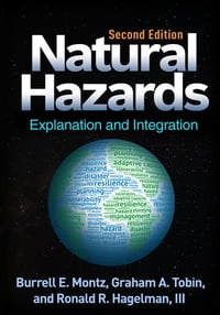 Natural Hazards, Second Edition: Explanation and Integration