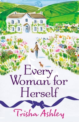 Book Every Woman For Herself by Trisha Ashley