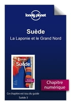 Suède 3 - La Laponie et le Grand Nord by Lonely PLANET