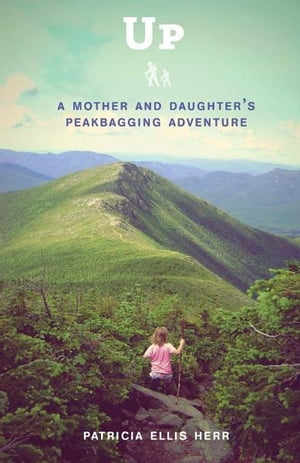 Up A Mother and Daughter's Peakbagging Adventure