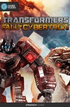 Transformers Fall of Cybertron - Strategy Guide by GamerGuides.com