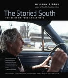 The Storied South by William Ferris