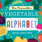 Mrs. Peanuckle's Vegetable Alphabet Cover Image
