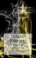 Rising Empire: Part 3 36d33bc2-65a2-4821-8d10-6d54ac8a5370