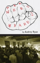 The Need to be Heard by Audrey Ryan