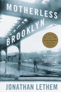 Book Motherless Brooklyn: A Novel by Jonathan Lethem