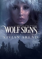Wolf Signs: Northern Lights Edition by Vivian Arend