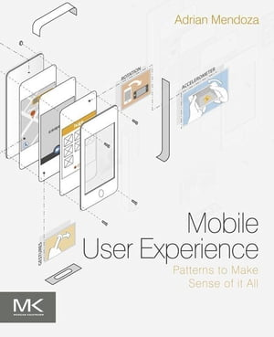 Mobile User Experience Patterns to Make Sense of it All