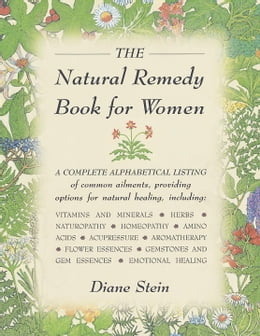 Book The Natural Remedy Book for Women by Diane Stein